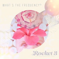Rocket 3 | What's the Frequency?