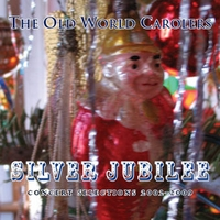The Old World Carolers | Silver Jubilee