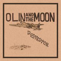 Olin and the Moon | Destroyer