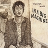 oliver swain: in a big machine