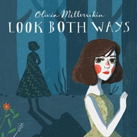 Olivia Millerschin | Look Both Ways