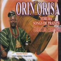 Adedayo Ologundudu | Orin Orisa  Yoruba Traditional songs of praises
