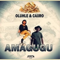 Oluhle & Caiiro | Amagugu | CD Baby Music Store