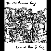 Oly Mountain Boys | Live at High & Dry
