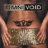 OmniVoid: Ignition