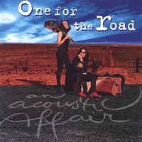 ONE FOR THE ROAD | An Acoustic Affair
