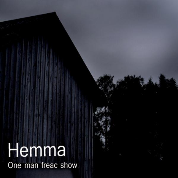 One Man Freac Show Hemma Cd Baby Music Store