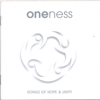 Oneness | Songs of Hope & Unity