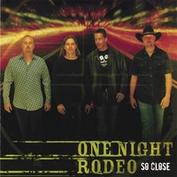 ONE NIGHT RODEO: So Close