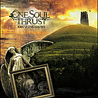 One Soul Thrust | Know One Knows