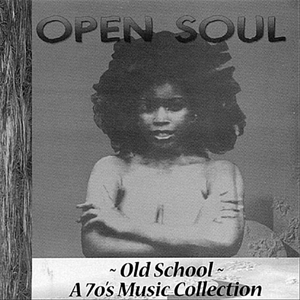 Various Artists | Open Soul (Old School A 70's Music