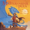 Anne McCaffrey, Tania Opland and Mike Freeman: The Masterharper of Pern