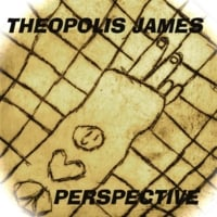 Theopolis James: Perspective