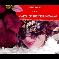 Orriel Smith | Carol of the Bells (Clucked)