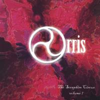 Orris | The Seraphim Circus, Volume I