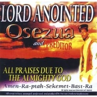 Osezua | Lord Anointed