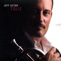 JEFF OSTER: TRUE