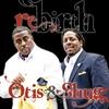 Otis & Shugg: Been So Good