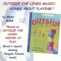 Brad Burg | Outside The Lines Music: Songs About Playing