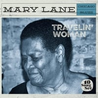 Mary Lane | Travelin' Woman
