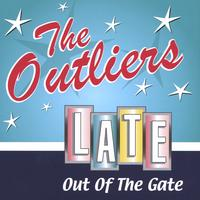 The Outliers | Late Out of the Gate