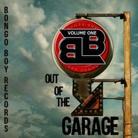 Various Artists | Bongo Boy Records out of the Garage, Vol. 1