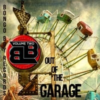 Various Artists | Bongo Boy Records: Out of the Garage, Vol. 2