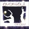 OVERSOUL: Grow