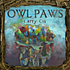 Owl Paws: Carry On