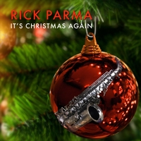 Rick Parma | It's Christmas Again