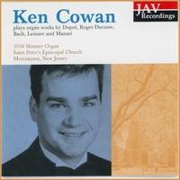 Ken Cowan | Ken Cowan Plays Organ Works by Dupre, Roger-Ducasse, Bach, Lemare and Manari on the 1930 Skinner Organ at Saint Peter's Church Morristown