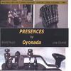 OYONADA: Presences