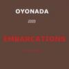 Oyonada: Embarcations