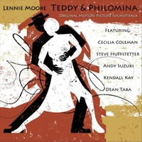 Lennie Moore | Teddy & Philomina (Original Motion Picture Soundtrack)