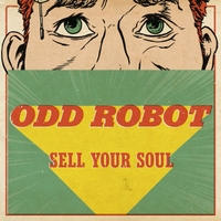 Odd Robot | Sell Your Soul