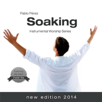 Pablo Perez | Soaking (New Edition)