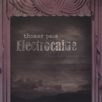 Thomas Pace | Electrocaine