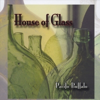 Pacific Buffalo | House of Glass