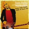 A TRIBUTE TO TOM PETTY: Pacific Ridge Records Heroes of Classic Rock