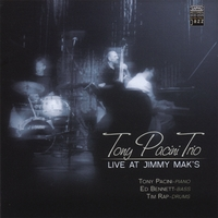 Tony Pacini Trio: Live At Jimmy Mak's