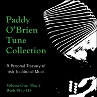 Paddy O'Brien Tune Collection | Volume 1:2 - Reels 58 to 113