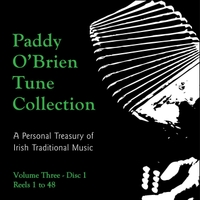 Paddy O'Brien Tune Collection | Volume 3:1 - Reels 1 to 48