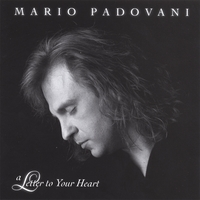 Mario Padovani | A Letter to Your Heart