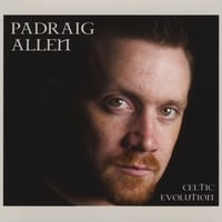 Padraig Allen | Celtic Evolution
