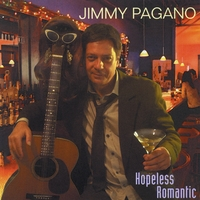 Jimmy Pagano | Hopeless Romantic