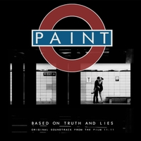 Paint | Based On Truth and Lies (Original Film Soundtrack)
