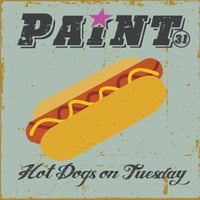 Paint 31 | Hot Dogs On Tuesday