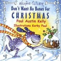Paul Austin Kelly | Don't Want No Bones for Christmas