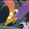 Palomino Duck: Free Flight