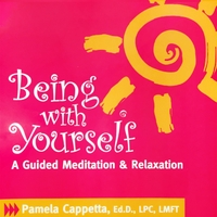 Pamela Cappetta, Ed.D., LPC, LMFT | Being with Yourself